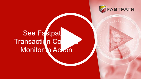 See Fastpath's Transaction Controls Monitor in Action