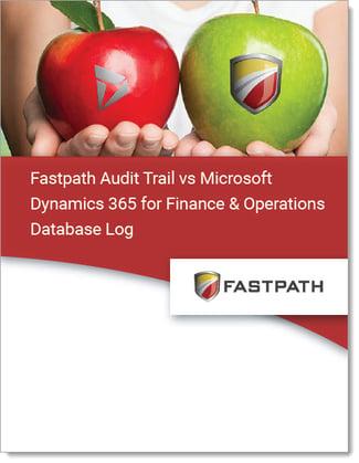 Fastpath Audit Trail vs D365FO Database Log