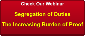 Check Our Webinar  Segregation of Duties  The Increasing Burden of Proof
